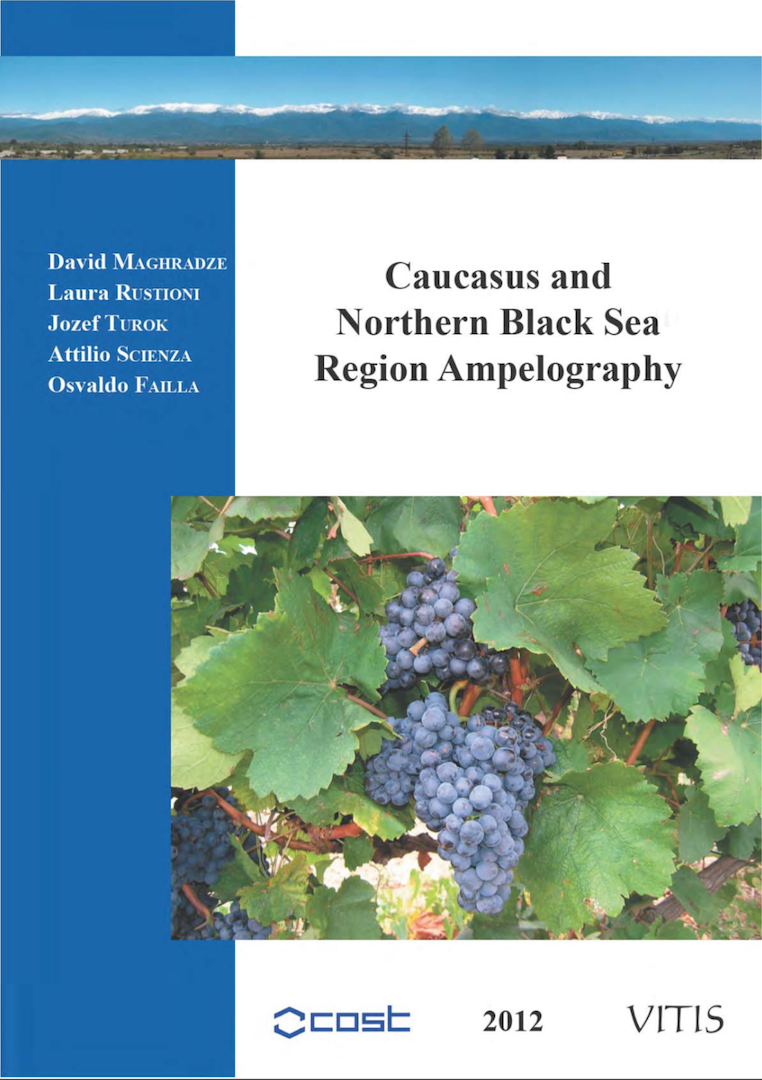 CAUCASUS AND NORTHERN BLACK SEA REGION AMPELOGRAPHY